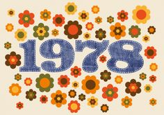 Seventies 1978 Cool birthday invitation with typical Seventies flowers and number 1978 in jeans look 40th Birthday, Birthday Cards, 1970s Party, 70s Rock And Roll, 70s Decor, Happy 40th, Happy Birthdays, Retro Advertising, Anniversary Parties