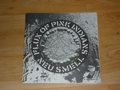 FLUX OF PINK INDIANS - Neu Smell - UK PUNK 7  in POSTER SLEEVE - CRASS