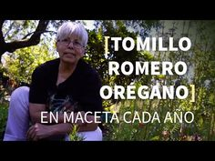 Consejos 🌱 TOMILLO, ROMERO y ORÉGANO para todo el año. Semillas de tomillo y compost. - YouTube Growing Herbs, Medicinal Plants, Compost, Youtube, How To Plan, Gaia, Gardens, Sad Love, Herbs