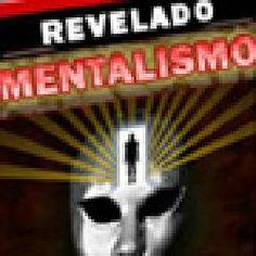 etuumabencao.blogspot.com.br: Leitura de Mentes - MentalismoAprenda os poderes ...