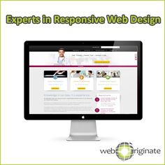 We are experts in Responsive Web Design.