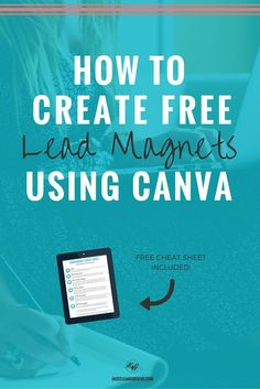 Creating free lead magnet templates using Canva. If you struggle to create your lead magnets in your business, this easy tutorial will show you how to create them using Canva. Click through to read more.