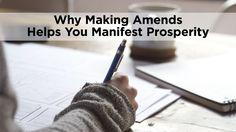 When you make an amends, you release the energy that is stuck in the past. To manifest your most prosperous life, you want to clear and clean up your negative energy. Here's how…