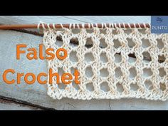 Punto Falso Crochet (Calado en dos agujas) - Soy Woolly - Care - Skin care , beauty ideas and skin care tips Lace Knitting Stitches, Hand Knitting, Stitch Patterns, Knitting Patterns, Crochet Patterns, Knit Stockings, Knitting Videos, Free Pattern, Knit Crochet