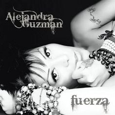 Caratula Frontal de Alejandra Guzman - Fuerza