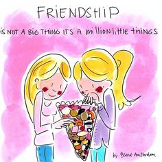 Friendship is not a big thing it's a million little things - Blond-Amsterdam Blond Amsterdam, Amsterdam Art, Friend Friendship, Friendship Quotes, Friends Forever, Best Friends, Sisters In Christ, Art Academy, Happy Thoughts