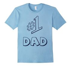 Men's #1 Dad Number 1 #1 Dad New Arrivals! T-Shirt