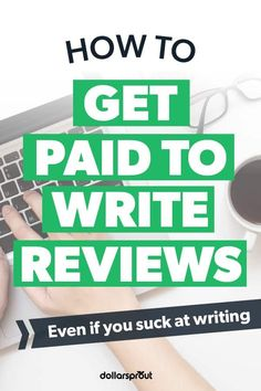 Some companies will pay their customers to leave candid feedback about their products, while others provide free product samples in exchange for reviews. If you want to make extra money, getting paid to write reviews can be a great way to do it.