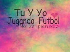 Tu Y Yo Jugando Fútbol No se Piensalo