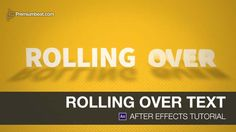 After Effects Video Tutorial: Rolling Over Text