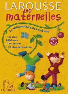 Ebooks Gratuits En Ligne: Larousse des maternelles : Le Dictionnaire des 4-6...