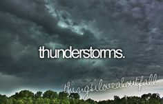 things i love about fall - thunderstorms