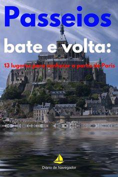 Confira 5 lugares para conhecer a partir de Paris e torne sua experiência pela França ainda mais rica! Saiba como chegar e quanto custam esses passeios! Gap Year, Eurotrip, Disneyland Paris, Travel Inspiration, Cool Pictures, Travel Tips, To Go, Italy, Travelling