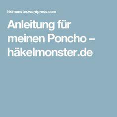 Anleitung für meinen Poncho – häkelmonster.de