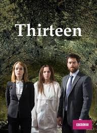 Тринадцать / Thirteen / 1 сезон / 1-5 серия из 5 [2016 г., Великобритания, драма, детектив, WEBRip] ЛД (Sunshine Studio)