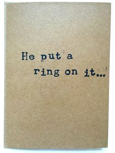 He Put A Ring On It Engagement Card//Hand stamped card//Custom