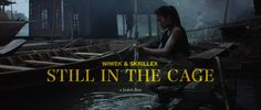 "Wiwek + Skrillex | ""Still in the Cage"" 