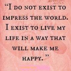 I do not exist then. I will exist as soon as I figure out what I love to do.
