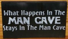 Man Cave What Happens In the Man Cave Stays in The Man Cave Wood Signs Plaque Father's Day Gift Dad Grandpa Grandfather Men Garage Pub Bar Man's Gift Birthday Masculine by SleepyHollowPrims for $20.70