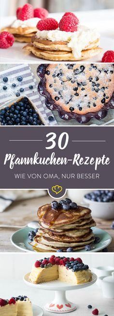 Alle lieben Pfannkuchen! Ob klassisch, wie von Oma, zur Torte gestapelt oder low carb für Fitness Foodies - hier findet jeder sein Glück!
