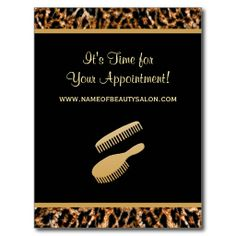 Remind your clients and customers of their upcoming hair salon appointment with these fashionable hair salon appointment reminder post cards for a professional hair stylist with a modern and stylish brown leopard print, embellished with a gold brush and comb set. Personalize by adding the name of the beautician or hair dresser and their salon or beauty boutique and the date and time of their clients upcoming hair and beauty appointment.
