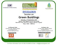 You all are cordially invited for Session on Green Buildings. ‪#‎GreenBuildingCongress2015‬ ‪#‎Event‬ ‪#‎Green‬ ‪#‎IGBC2015‬ ‪#‎CII‬ ‪#‎PanacheGreen‬ ‪#‎PGTech2015‬