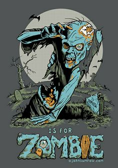 Z is for Zombie t-shirt by John Sumrow