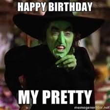 Happy Birthday My Pretty. - Happy Birthday Funny - Funny Birthday meme - - Happy Birthday My Pretty. The post Happy Birthday My Pretty. appeared first on Gag Dad. Happy Birthday Halloween, Funny Happy Birthday Meme, Happy Birthday Pictures, Happy Birthday Messages, Happy Birthday Quotes, Birthday Love, Happy Birthday Greetings, Funny Birthday Cards, Sister Birthday