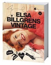 Titel: Elsa Billgrens Vintage - Författare: Elsa Billgren - ISBN: 9174242784 - Pris: 183 kr