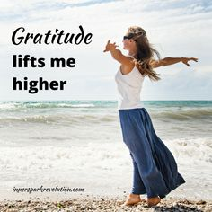 Gratitude lifts me higher  http://www.innersparkrevolution.com/