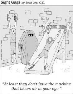 At least they don't have the machine that blows air in your eyes. Optometry Humor, Optometry Office, Eye Jokes, Eyes Problems, Eye Doctor, Office Humor, Eye Strain, Friday Humor, Eyes