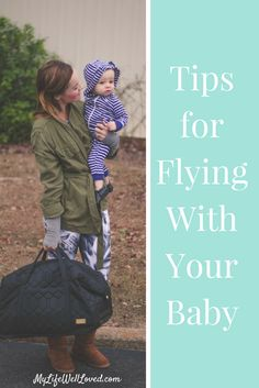 Baby Travel Tips: The motherload of traveling tips for a toddler or baby// travel tips with toddler // from Heather Brown of MyLifeWellLoved.com