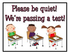 Hang this sign on your door during testing time!