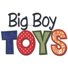 Big Boy Toys Applique - 5x7 | What's New | Machine Embroidery Designs | SWAKembroidery.com Embroidershoppe