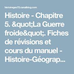 """Histoire - Chapitre 5. """"La Guerre froide"""". Fiches de révisions et cours du manuel - Histoire-Géographie 72"""