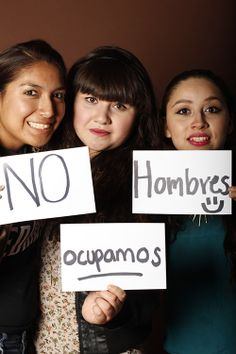 Occupy, Anahi García, Estudiante, Monterrey, México Mens, Yeimi Martínez, Estudiante, Tec Milenio, Guadalupe, México No, LeylaCano, Estudiante, Tec Milenio, Juárez, México