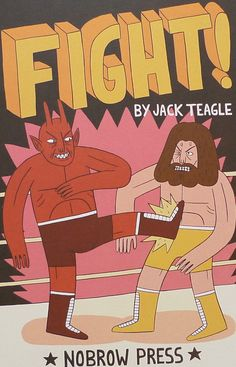 Created by illustrator extraordinaire Jack Teagle, Fight! in a colourful comic that tells the story of Lou, the red-skinned, horn-headed wrestler.