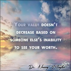 You are valuable. Do not let the cares of this world nor others make you feel inadequate or worthless. There is no one like you, You are one of kind and you are special. #YouAreValuable #YouAreUnique