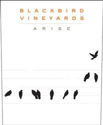 2010 Blackbird Vineyards Arise - Back by popular demand!