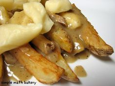 French Canadian Poutine- fries, cheese curds and gravy