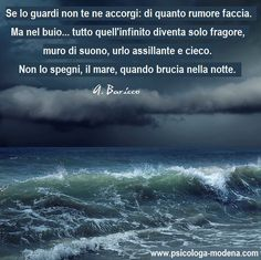 Il mare non lo spengi mica. Words Quotes, Me Quotes, Sayings, Common Quotes, Desiderata, Stop Thinking, I Love Books, Slovenia, Motto