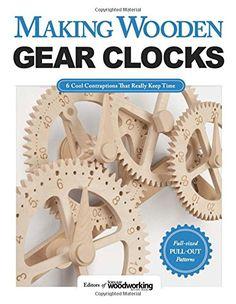 Making Wooden Gear Clocks: 6 Cool Contraptions That Reall... https://www.amazon.fr/dp/1565238893/ref=cm_sw_r_pi_dp_x_sUSgzbC58C5FR