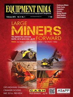 Equipment India February 2016 Issue- Large Mining Equipment | Off-Highway Dumpers.  #EquipmentIndia #MiningEquipment #Dumpers #ebuildin