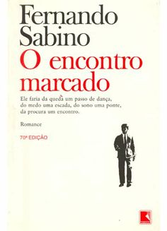 O Encontro Marcado -Fernando Sabino I Love Books, Good Books, Books To Read, La Girl, Romance, Book Writer, Lus, My Passion, Literature