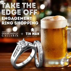 Mark your man's calendar for November 5th – you won't want to miss the perfect opportunity to show him your style & preference in engagement rings! We are partnering with Evansville's own #TinManBrewingCo to provide complimentary beer that he won't be able to resist!