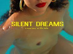 SILENT DREAMS - ELIS JOLIE {EXCLUSIVE EDITORIAL/FASHION/NSFW}