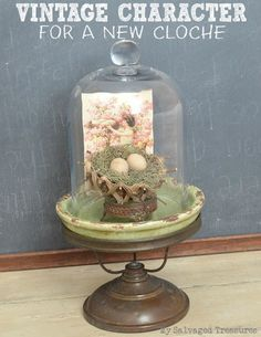 How to Add Vintage Character to a New Cloche by creating a pedestal with vintage bits and pieces. From MySalvagedTreasures.com