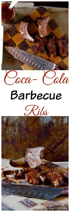 Coca~Cola Barbecue Ribs Recipe from Miss in the Kitchen
