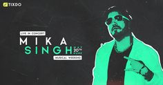 Live in Book Tickets now! Mika Singh, Pune, Books Online, Musicals, Events, Musical Theatre