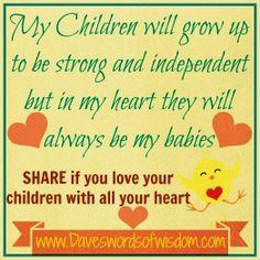 Wisdomtoinspirethesoul.com: My Children Will Always Be My Babies